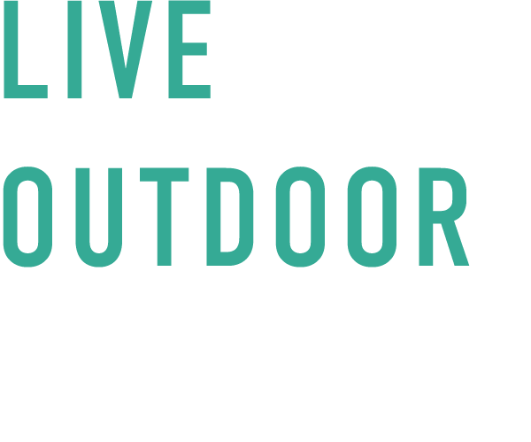 Live your outdoor story